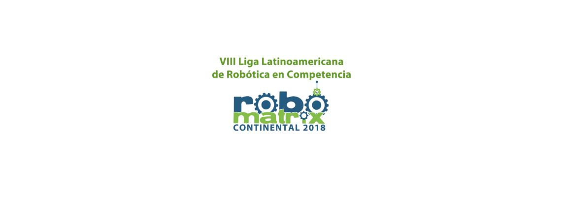 Robomatrix Final Latinoamericana, 2do lugar en el continente