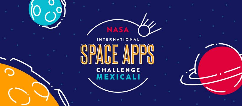 NASA International Space Apps Challenge Mexicali 2019