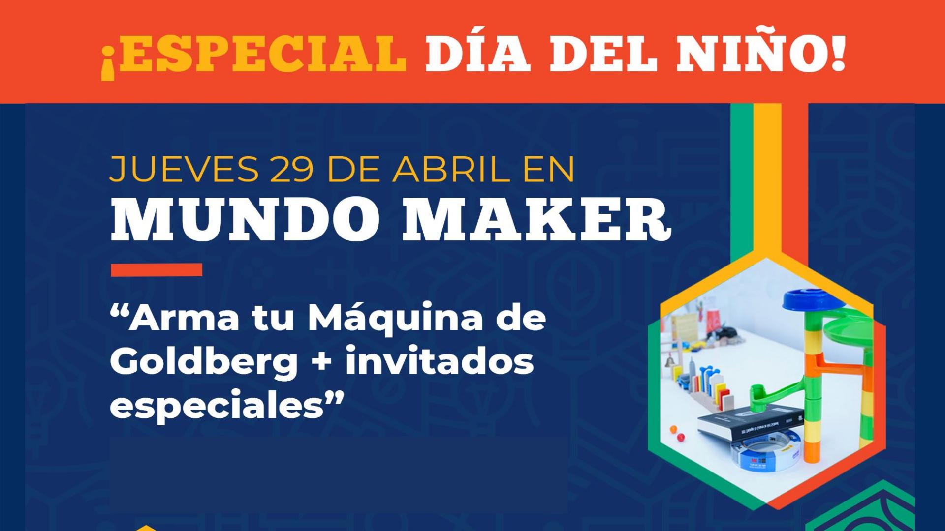 Mundo Maker Especial Día del Niño 2021
